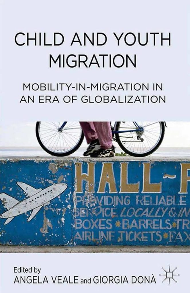 My review of 'Child and youth migration: mobility-in-migration in an era of globalization'